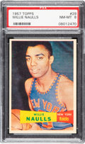 Basketball Cards:Singles (Pre-1970), 1957 Topps Willie Naulis #29 PSA NM-MT 8 - Only One Higher. ...