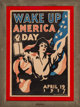 James Montgomery Flagg (American, 1877-1960) Wake Up America Day, 1917 Lithograph in colors on paper 40-1/4 x 27-1/2