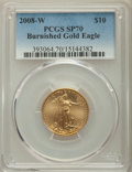 2008-W $10 Quarter-Ounce Gold Eagle, Burnished, SP70 PCGS....(PCGS# 393064)