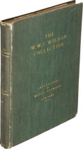 Books, Raymond, Wayte. The Important Numismatic Collection Formed by the Late W.W.C. Wilson, Montreal, Canada. United States ...