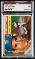 Baseball Cards:Singles (1950-1959), 1956 Topps Ted Williams (White Back) #5 PSA NM 7....