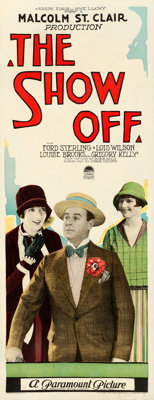 "The Show Off (Paramount, 1926). Insert (14"" X 36""). From the Collection of Frank Buxton, of which the sale's p..."