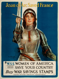 "World War I Propaganda (United States Treasury Department, 1918). Poster (29.5"" X 40"") ""Joan of Arc Saved..."