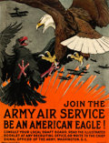 "Movie Posters:War, World War I Propaganda (Army Air Service, 1917). Full-BleedRecruitment Poster (20.75"" X 27"") ""Be An American Eagle!"" Charle..."