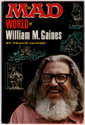 Books:General, The Mad World of William M. Gaines by Frank Jacobs - File Copy (Lyle Stuart, 1972)....