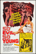 "Movie Posters:Exploitation, So Evil, So Young (United Artists, 1961). One Sheet (27"" X 41"").Exploitation.. ..."