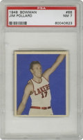 Basketball Cards:Singles (Pre-1970), 1948 Bowman Jim Pollard #66 PSA NM 7. The sharp-shooting HOFer JimPollard is featured here in his first card issued by th...