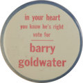 """Political:Pinback Buttons (1896-present), Extremely Rare Goldwater Sample Button, 3 1/2"""" diameter with red type and blue border against a white background. Barry Gold..."""