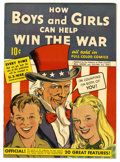 Golden Age (1938-1955):Non-Fiction, How Boys and Girls Can Help Win the War #1 (Parents' MagazineInstitute, 1942) Condition: VF/NM....