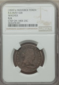 Counterstamps, 1805 Draped Bust Quarter, B-4, Low R.4 -- WAGNER Counterstamp -- Good 6 NGC. Brunk W-67, Rulau E-Mav-52B.. Ex: Coin Gall...