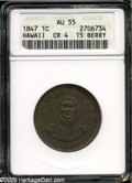 Coins of Hawaii: , 1847 1C Hawaii Cent AU55 ANACS. Crosslet 4, 15 berries. M. 2CC-2. A mostly olive-green example with glimpses of fire-red co...