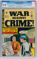 Golden Age (1938-1955):Crime, War Against Crime #10 Gaines File Pedigree (EC, 1949) CGC NM/MT 9.8 Off-white to white pages....