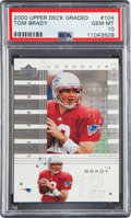 Football Cards:Singles (1970-Now), 2000 Upper Deck Graded Tom Brady #104 PSA Gem Mint 10 - Numbered 764/1325....