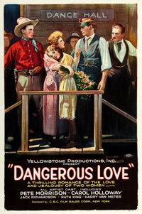 """Dangerous Love (CBC Film Sales, 1922). One Sheet (27"""" X 40.5"""") Style B. From the Collection of Frank Buxton, o..."""