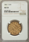 Liberty Eagles, 1861 $10 AU53 NGC. NGC Census: (135/475). PCGS Population: (72/164). CDN: $1,600 Whsle. Bid for problem-free NGC/PCGS AU53....
