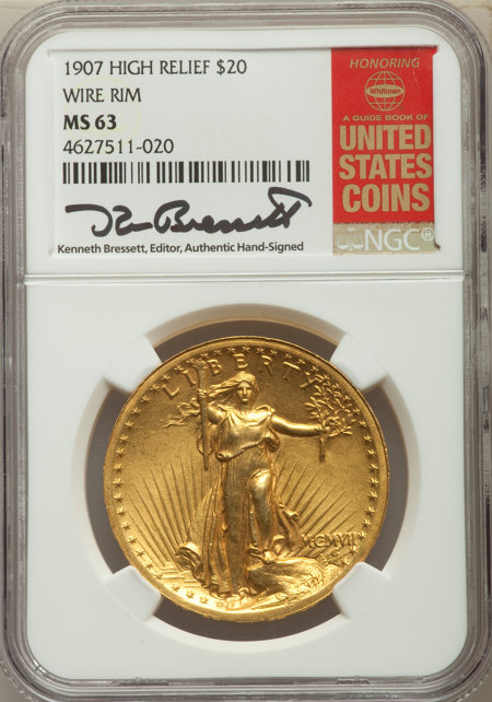 1907 $20 High Relief, Wire Rim 63 NGC