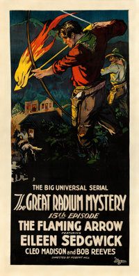 """The Great Radium Mystery (Universal, 1919). Three Sheet (41"""" X 81"""") Chapter 15 -- """"The Flaming Arrow.&quo..."""