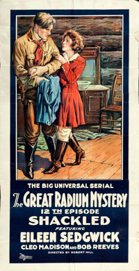 """The Great Radium Mystery (Universal, 1919). Three Sheet (40.5"""" x 79"""") Chapter 12 -- """"Shackled."""""""