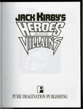 Books:Signed Editions, Jack Kirby's Heroes and Villains Signed Hardcover (PureImagination, 1994) Condition: NM-. Signed by Kirby, numbered464/100...