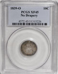 Seated Dimes: , 1839-O 10C No Drapery XF45 PCGS. PCGS Population (2/33). NGCCensus: (2/55). Mintage: 1,323,000. Numismedia Wsl. Price for ...
