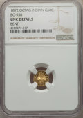 California Fractional Gold , 1872 50C Indian Octagonal 50 Cents, BG-938, Low R.6, -- Bent -- NGC Details. Unc. PCGS Population: (0/17...