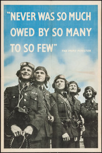 """World War II Propaganda (H.M. Stationary Office, 1940s). British Poster (20"""" X 30"""") """"Never Was So Much Ow..."""