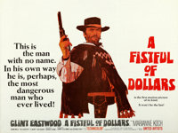 "A Fistful of Dollars (United Artists, 1967). British Quad (30"" X 40""). From the collection of David Frangioni..."