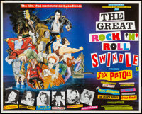 "The Great Rock 'n' Roll Swindle (Virgin Films, 1980). Rolled, Very Fine-. British Quad (30"" X 40""). Rock and R..."