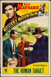 """Mystery Mountain (Mascot, 1934). One Sheet (27"""" X 41"""") Chapter 4 -- """"The Human Target."""" Serial"""