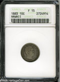 Coins of Hawaii: , 1883 10C Hawaii Ten Cents Fine15 ANACS. ...