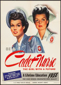 "Movie Posters:War, World War II Propaganda (U.S. Government Printing Office, 1944). Poster (20"" X 28"") ""Be a Cadet Nurse...The Girl with a Futu..."