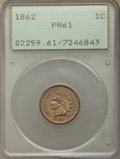 1862 1C PR61 PCGS. PCGS Population: (1/306). NGC Census: (1/236). Mintage 550. From The Indian Collection. ...(PCGS# 225...
