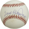 "Autographs:Baseballs, Frank Robinson ""586 HRs"" Single Signed Baseball. The feared Hall ofFame slugger Frank Robinson has made note of his inclus..."