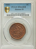 1855 1C Slanting 5s MS64 Red and Brown PCGS. PCGS Population: (26/5 and 3/12+). NGC Census: (0/0 and 0/0+). CDN: $650 Wh...