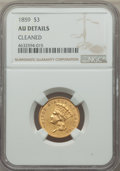 Three Dollar Gold Pieces, 1859 $3 -- Cleaned -- NGC Details. AU. NGC Census: (33/492). PCGS Population: (63/370). CDN: $1,000 Whsle. Bid for problem-...