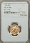 Three Dollar Gold Pieces, 1884 $3 -- Cleaned -- NGC Details. AU. NGC Census: (1/44). PCGS Population: (1/84). CDN: $2,900 Whsle. Bid for problem-free...