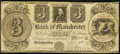 Obsoletes By State:Michigan, Manchester, MI- Bank of Manchester $3 Nov. 20, 1837 Very Good-Fine.. ...
