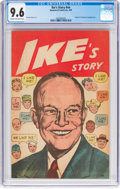 Golden Age (1938-1955):Miscellaneous, Ike's Story #nn (Sponsored Comics Inc., 1952) CGC NM+ 9.6 Cream to off-white pages....
