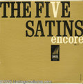 "Music Memorabilia:Recordings, Five Satins ""Encore Vol. 2"" LP Ember 401 Mono (1960). Quite elusivein high grade like this. Check out the white ""logs"" Enco..."