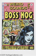 Music Memorabilia:Posters, Frank Kozik - Boss Hog Signed Poster (Wackyland Pacific, 1993).Here's a poster for the EC fans out there. Kozik makes this ...