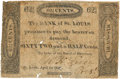 Obsoletes By State:Missouri, St. Louis, Missouri (T.) - Bank of St. Louis (1st) 62-1/2 Cents April 1, 1819 MO-45 G10. PCGS Very Good 8 Apparent.. ...
