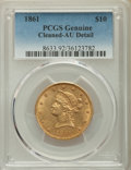Liberty Eagles, 1861 $10 -- Cleaned -- PCGS Genuine. AU Details. NGC Census: (61/608). PCGS Population: (99/236). CDN: $1,400 Whsle. Bid fo...