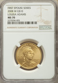 Modern Issues, 2008-W $10 Louisa Adams Half-Ounce Gold MS70 NGC. NGC Census: (0). PCGS Population: (135). MS70. ...