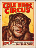 """Movie Posters:Miscellaneous, Circus Poster (Cole Brothers, Early 1940s). Poster (21"""" X 28"""") """"Betty Lou- Former Star of Tarzan Pictures."""" Miscellaneous.. ..."""