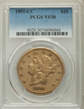 Liberty Double Eagles, 1892-CC $20 VF30 PCGS. Variety 1-A....