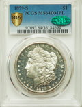 1879-S $1 MS64 Deep Mirror Prooflike PCGS Secure. CAC. PCGS Population: (346/233 and 9/6+). NGC Census: (231/137 and 2/0...