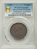 1783 COPPER Washington & Independence Cent, Large Military Bust -- Altered Surface -- PCGS Genuine Secure. XF Detail...