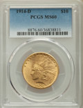1914-D $10 MS60 PCGS. PCGS Population: (38/2303). NGC Census: (56/2096). CDN: $700 Whsle. Bid for problem-free NGC/PCGS...