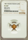 1881 25C Indian Round 25 Cents, BG-887, R.3, MS62 Prooflike NGC. NGC Census: (1/32). PCGS Population: (0/4). ...(PCGS# 7...