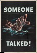 "Movie Posters:War, World War II Propaganda (U.S. Government Printing Office, 1942). OWI Poster #18 (28"" X 40"") ""Someone Talked,"" Siebel Artwork..."